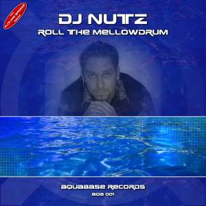 Cover DJ Nutz - Roll the Mellowdrum